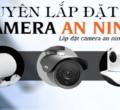 Lắp đặt Camera tại Quảng Ngãi – chi tiết với 08 bước sau